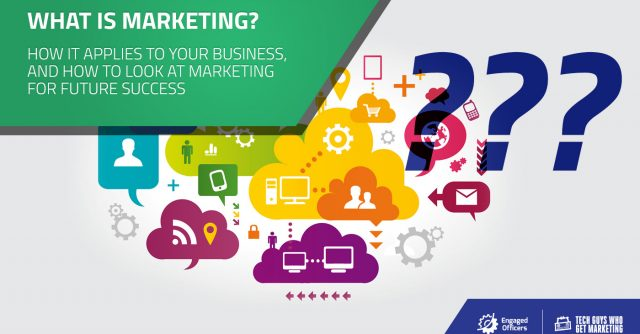 what is marketing? definition of marketing