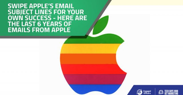 Apple's Email Subject Lines from the past 6 Years